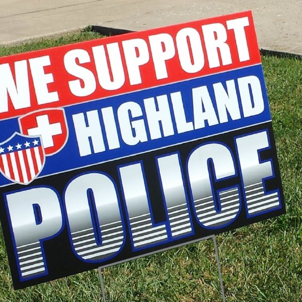 Highland Police Coroplast Yard Sign